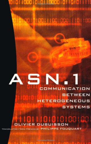 9780126333619: ASN.1 Communication Between Heterogeneous Systems