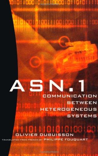 9780126333619: ASN.1 Communication Between Heterogeneous Systems