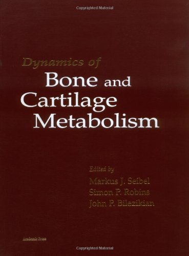 9780126348408: Dynamics of Bone and Cartilage Metabolism: Principals and Clinical Applications