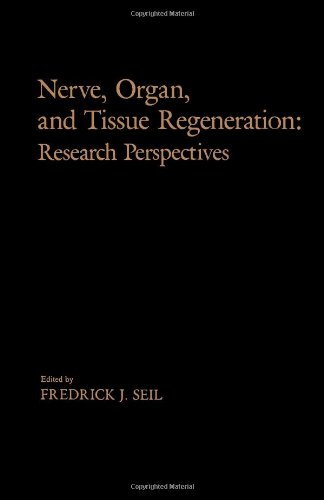 9780126351200: Nerve, Organ and Tissue Regeneration: Research Perspectives