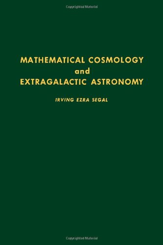 9780126352504: Mathematical Cosmology and Extragalactic Astronomy (Pure and applied mathematics)