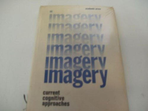9780126354508: Imagery: Current Cognitive Approaches