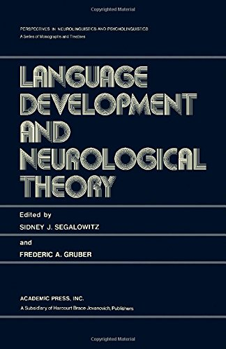 9780126356502: Language Development and Neurological Theory (Perspectives in neurolinguistics and psycholinguistics)