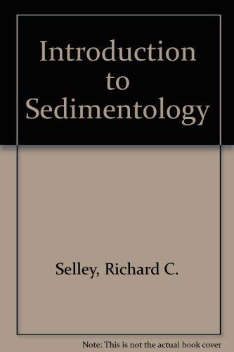 9780126363500: Introduction to Sedimentology
