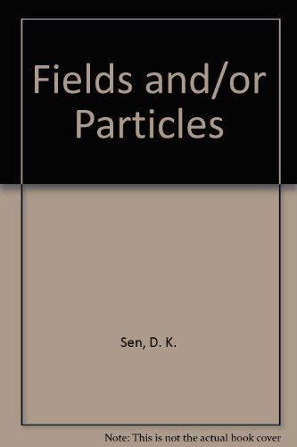 9780126367508: Fields and/or Particles