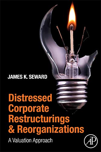 9780126374551: Distressed Corporate Restructurings and Reorganizations: A Valuation Approach