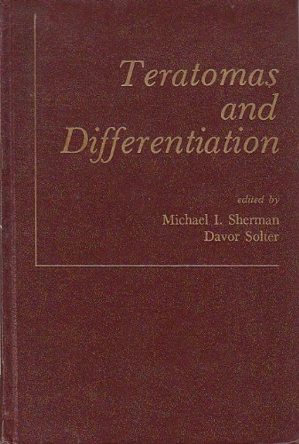 Teratomas and Differentiation,