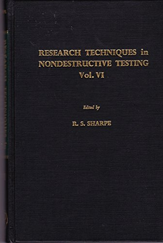 9780126390568: Research Techniques in Nondestructive Testing, Vol. VI
