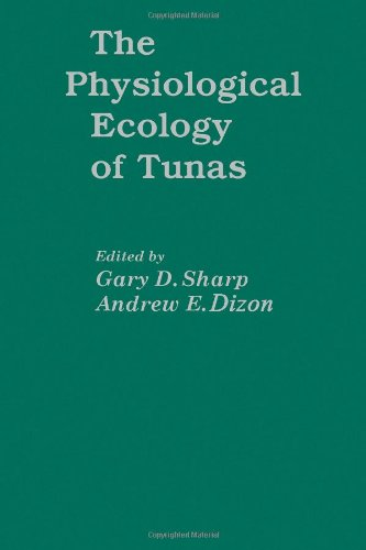 9780126391800: Physiological Ecology of Tunas