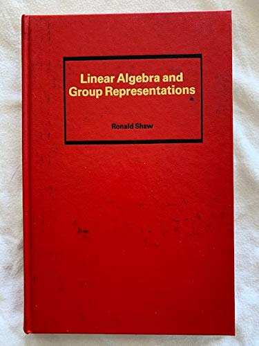 9780126392029: Linear Algebra and Group Representations, Volume 2