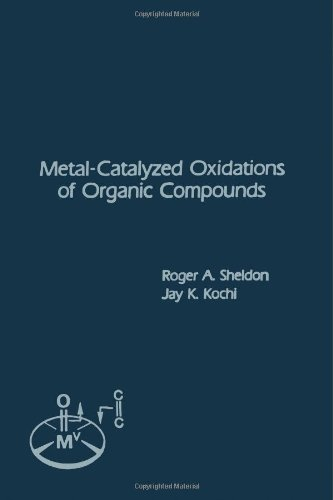 9780126393804: Metal-Catalyzed Oxidations of Organic Compounds: Mechanistic Principles and Synthetic Methodology Including Biochemical Processes