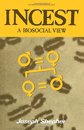 9780126394603: Incest: A Biosocial View (Studies in Anthropology)