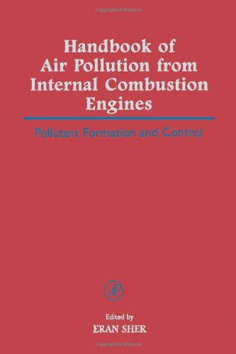 9780126398557: Handbook of Air Pollution from Internal Combustion Engines: Pollutant Formation and Control