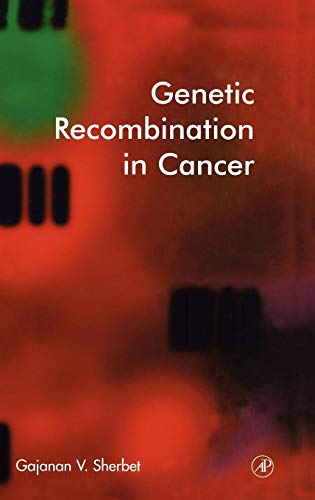 9780126398816: Genetic Recombination in Cancer
