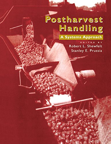 9780126399905: Postharvest Handling: A Systems Approach (Food Science and Technology)