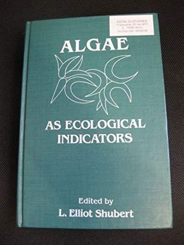 9780126406207: Algae As Ecological Indicators