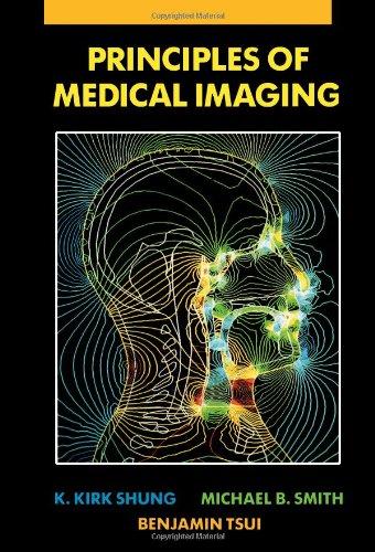 9780126409703: Principles of Medical Imaging