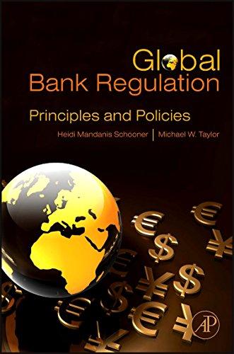 9780126410037: Global Bank Regulation: Principles and Policies