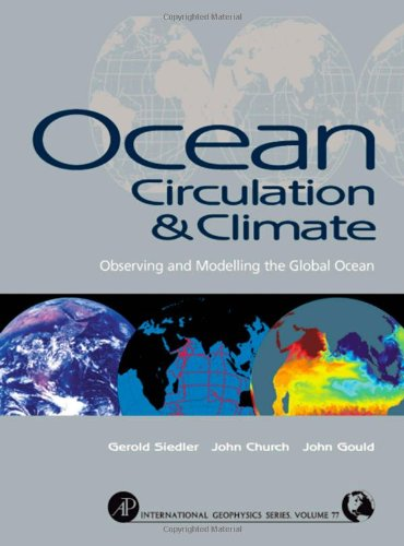 9780126413519: Ocean Circulation and Climate, Volume 103: Observing and Modelling the Global Ocean (International Geophysics)