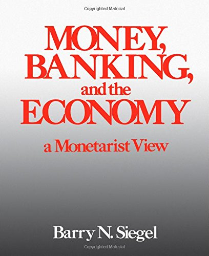 9780126414202: Money, Banking and the Economy: A Monetarist View