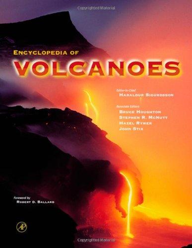 Encyclopedia of Volcanoes: Sigurdsson, Haraldur; Houghton,