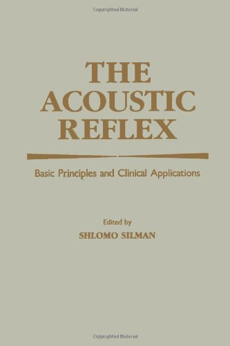 9780126434507: The Acoustic Reflex: Basic Principles and Clinical Applications