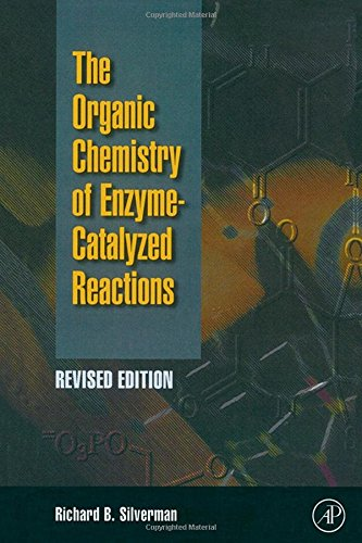 9780126437317: Organic Chemistry of Enzyme-Catalyzed Reactions, Revised Edition