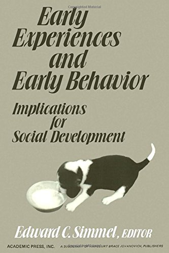 9780126440805: Early Experiences and Early Behaviour: Implications for Social Development