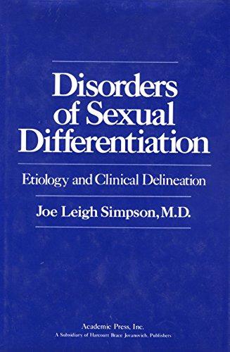 Disorders of Sexual Differentiation: Etiology and Clinical Delineation: Simpson, Joe Leigh