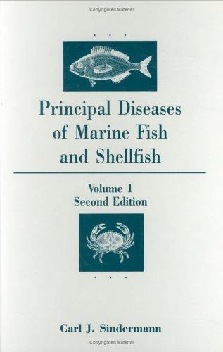 Principal Diseases of Marine and Shellfish (Hardback): Carl J. Sindermann