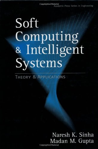 9780126464900: Soft Computing and Intelligent Systems: Theory and Applications