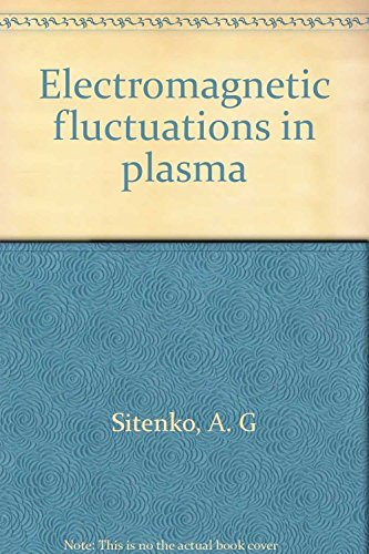9780126470505: Electromagnetic Fluctuations in Plasma