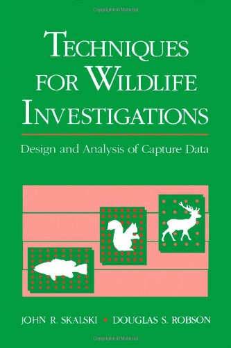 9780126476750: Techniques in Wildlife Investigations: Design and Analysis of Capture Data