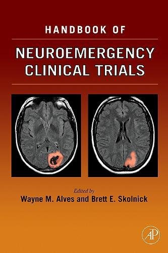 9780126480825: Handbook of Neuroemergency Clinical Trials