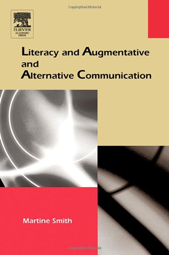 9780126503593: Literacy and Augmentative and Alternative Communication (Augmentative and Alternative Communications Perspectives) (The Augmentative and Alternative Communications Perspectives Series)