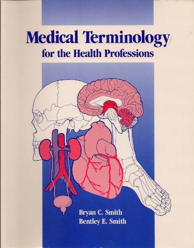 9780126503609: Medical Terminology for the Health Professions