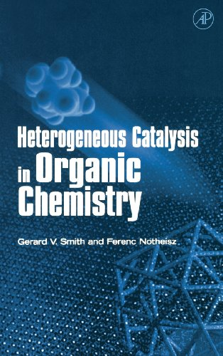 9780126516456: Heterogeneous Catalysis in Organic Chemistry