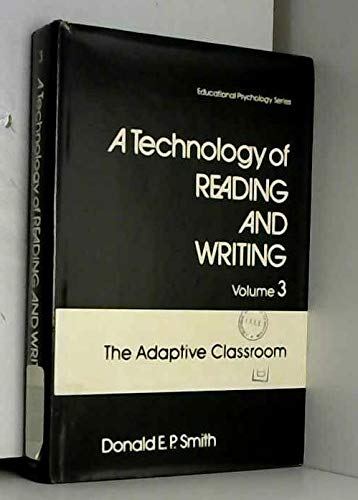 9780126517033: Technology of Reading and Writing: The Adaptive Classroom v. 3 (Educational Psychology Series)