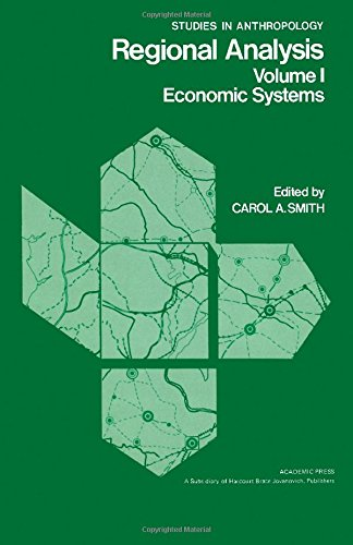9780126521016: Regional Analysis: Economic Systems v. 1 (Studies in Anthropology)