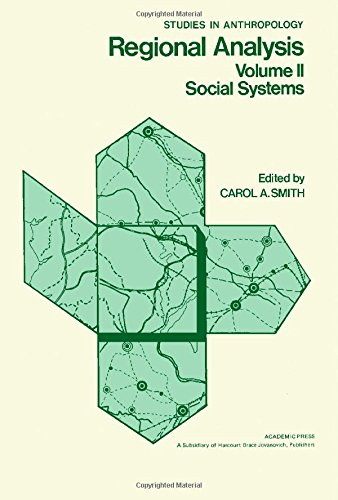 9780126521023: Regional Analysis. Volume II: Social Systems (Studies in Anthropology) (v. 2)