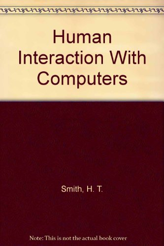 9780126528527: Human Interaction With Computers