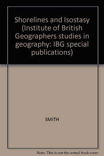 9780126529609: Shorelines and Isostasy (Institute of British Geographers studies in geography: IBG special publications)