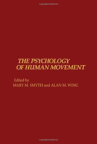 9780126530209: The Psychology of Human Movement