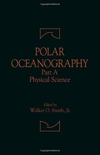 9780126530315: Polar Oceanography: Physical Science