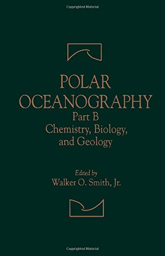 9780126530322: Polar Oceanography: Chemistry, Biology, and Geology