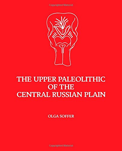 9780126542707: The Upper Palaeolithic of the Central Russian Plain (Studies in Archaeology)