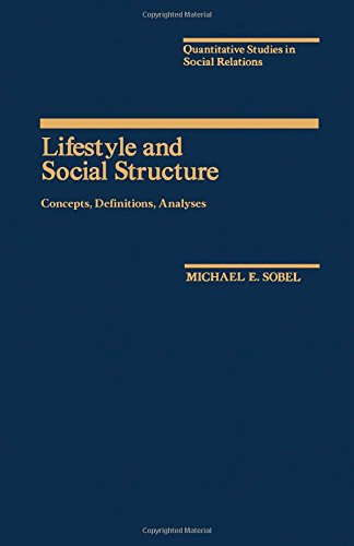 9780126542806: Lifestyle and Social Structure: Concepts and Definitions (Quantitative Studies in Social Relations)