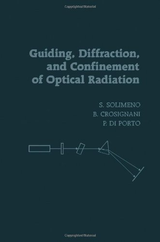 9780126543407: Guiding, Diffraction and Confinement of Optical Radiation