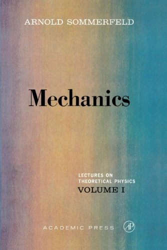 9780126546705: Mechanics: Lectures on Theoretical Physics, Vol. 1: Volume 1
