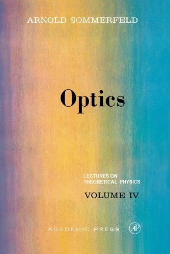 9780126546767: Optics: Lectures on Theoretical Physics, Vol. 4